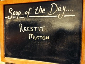 Reestit Mutton Soup!